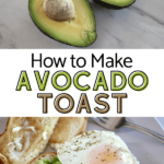 avocado cut in half with pit and a picture of avocado toast with egg on top