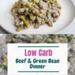 beef and green bean dinner with pinterest text