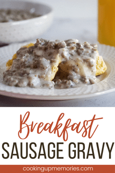 breakfast sausage gravy on biscuit with glass of milk