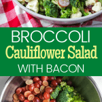 broccoli cauliflower salad with bacon in bowl with pinterest text