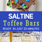 saltine toffee bars made in 20 minutes with pinterest text