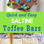 quick and easy saltine toffee bars with pinterest text