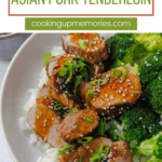 asian pork tenderloin with broccoli and rice and pinterest text