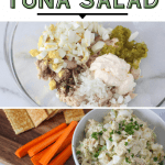 tuna salad ingredients and the tuna salad mixed up in bowl with carrot sticks and crackers with pinterest text