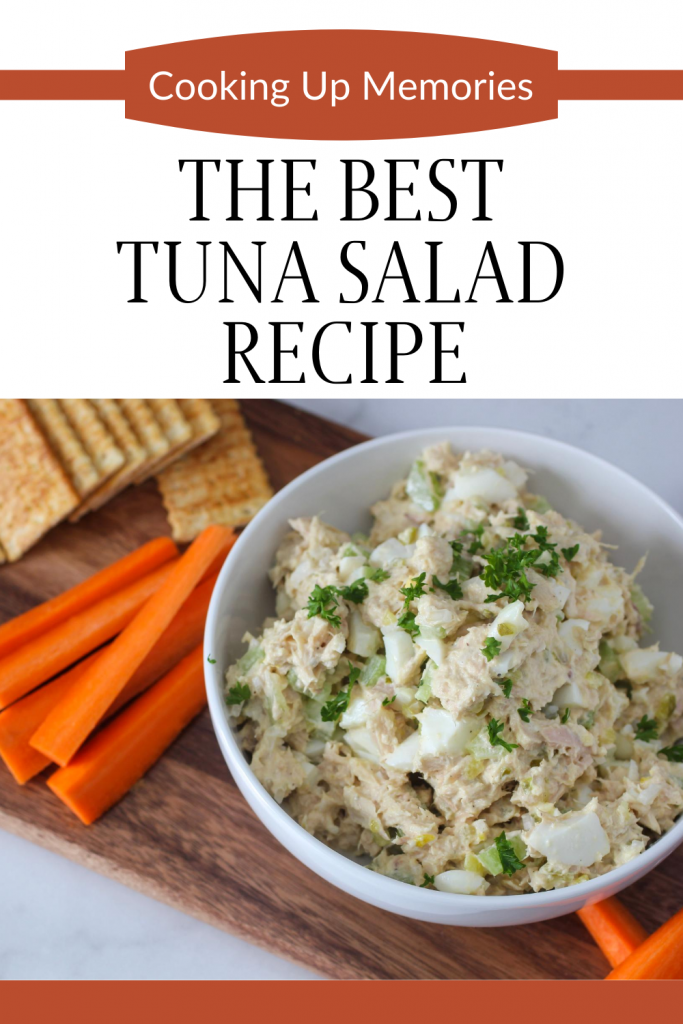 the best tuna salad recipe in a bowl with carrot sticks and crackers with pinterest text