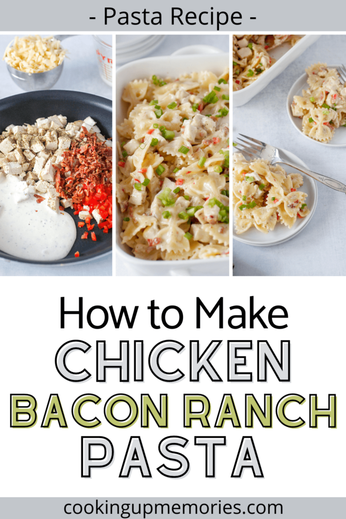 pictures of how to make ranch bacon chicken pasta