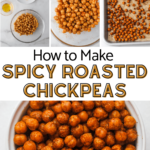 spicy roasted chickpeas with a picture of the ingredients, one with the spices on the chickpeas and the final picture of the chickpeas after roasting